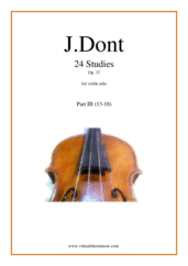 Cover icon of Studies, 24 Op.37 (Preparatory Exercises) - Part III sheet music for violin solo by Jacob Dont, classical score, intermediate skill level