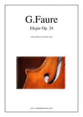 Cover icon of Elegie Op.24 sheet music for piano solo by Gabriel Faure, classical score, intermediate/advanced piano