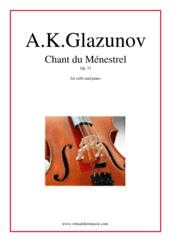 Cover icon of Chant du Menestrel Op. 71 sheet music for cello and piano by Alexander Konstantinovich Glazunov, classical score, intermediate