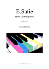 Cover icon of Trois Gymnopedies (NEW EDITION) sheet music for piano solo by Erik Satie, classical score, easy/intermediate skill level