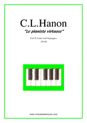 Cover icon of Le Pianiste Virtuose, part II B (scales and arpeggios) sheet music for piano solo by Charles Louis Hanon, classical score, easy/intermediate piano
