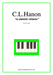 Cover icon of Le Pianiste Virtuose (COMPLETE) sheet music for piano solo by Charles Louis Hanon, classical score, easy/intermediate skill level