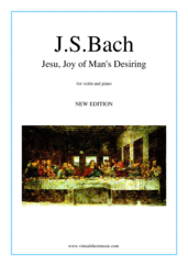 Cover icon of Jesu, Joy of Man's Desiring (NEW EDITION) sheet music for violin and piano by Johann Sebastian Bach, classical wedding score, intermediate skill level