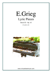 Cover icon of Lyric Pieces, Op.43 - book III sheet music for piano solo by Edward Grieg, classical score, intermediate skill level