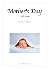 Cover icon of Mother's Day Collection, sweet and amusing compositions sheet music for trombone and piano, classical score, intermediate skill level