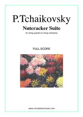 Cover icon of Nutcracker Suite (COMPLETE) sheet music for string quartet or string orchestra by Pyotr Ilyich Tchaikovsky, classical score, intermediate/advanced skill level