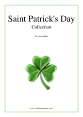 Cover icon of Saint Patrick's Day Collection, Irish Tunes and Songs sheet music for two violins, easy skill level