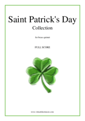 Cover icon of Saint Patrick's Day Collection, Irish Tunes and Songs (f.score) sheet music for brass quintet, easy/intermediate skill level