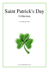 Cover icon of Saint Patrick's Day Collection, Irish Tunes and Songs sheet music for violin and viola, easy