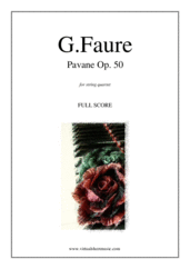 Cover icon of Pavane Op.50 (f.score) sheet music for string quartet by Gabriel Faure, classical score, intermediate skill level