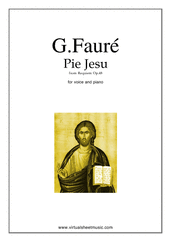 Cover icon of Pie Jesu (Blessed Jesu) sheet music for voice and piano by Gabriel Faure, classical wedding score, easy/intermediate skill level