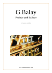 Cover icon of Prelude and Ballade sheet music for trumpet and piano by Guillaume Balay, classical score, intermediate/advanced trumpet