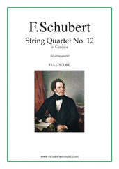 Cover icon of Quartet No. 12 in C minor (COMPLETE) sheet music for string quartet by Franz Schubert, classical score, advanced skill level
