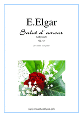 Cover icon of Salut d' Amour Op.12 sheet music for violin and piano by Edward Elgar, classical score, intermediate/advanced violin