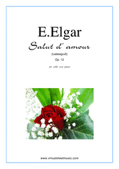 Cover icon of Salut d' Amour Op.12 sheet music for cello and piano by Edward Elgar, classical score, intermediate/advanced