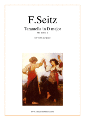 Cover icon of Tarantella in D major Op. 26 No. 2 (NEW EDITION) sheet music for violin and piano by Friedrich Seitz, classical score, intermediate/advanced violin