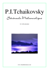 Cover icon of Serenade Melancolique sheet music for violin and piano by Pyotr Ilyich Tchaikovsky, classical score, intermediate/advanced violin