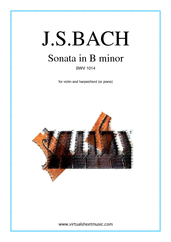 Cover icon of Sonata in B minor BWV 1014 sheet music for violin and piano (or harpsichord) by Johann Sebastian Bach, classical score, intermediate skill level