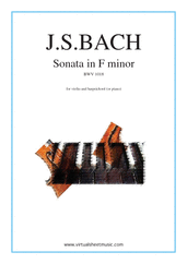Cover icon of Sonata in F minor BWV 1018 sheet music for violin and piano (or harpsichord) by Johann Sebastian Bach, classical score, intermediate skill level