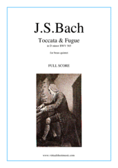 Cover icon of Toccata and Fugue in D minor BWV 565 (f.score) sheet music for brass quintet by Johann Sebastian Bach, classical score, intermediate/advanced brass quintet