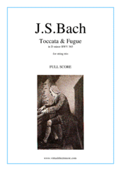 Cover icon of Toccata and Fugue in D minor BWV 565 (f.score) sheet music for string trio by Johann Sebastian Bach, classical score, intermediate/advanced skill level