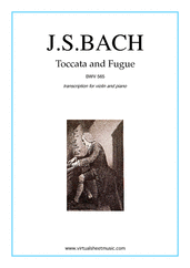 Cover icon of Toccata and Fugue in D minor BWV 565 sheet music for violin and piano by Johann Sebastian Bach