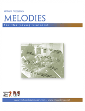 Cover icon of Melodies for the Young Violinist sheet music for violin by William Fitzpatrick, classical score, easy/intermediate