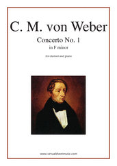 Cover icon of Concerto in F minor Op.73 No.1 sheet music for clarinet and piano by Carl Maria Von Weber, classical score, intermediate clarinet