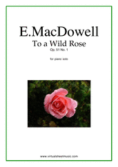 Cover icon of To a Wild Rose Op.51 No.1 sheet music for piano solo by Edward Macdowell, classical score, easy/intermediate piano