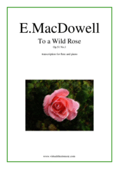 Cover icon of To a Wild Rose Op.51 No.1 sheet music for flute and piano by Edward Macdowell, classical score, easy/intermediate