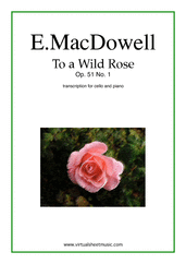 Cover icon of To a Wild Rose Op.51 No.1 sheet music for cello and piano by Edward Macdowell, classical score, easy/intermediate
