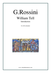 Cover icon of William Tell - Introduction sheet music for cello and piano by Gioacchino Rossini, classical score, intermediate skill level