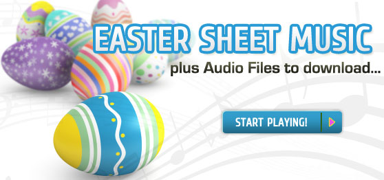 Start playing exclusive Easter sheet music collections
