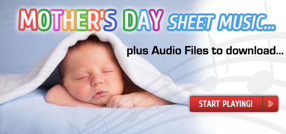 Start playing exclusive Mother's Day sheet music collections
